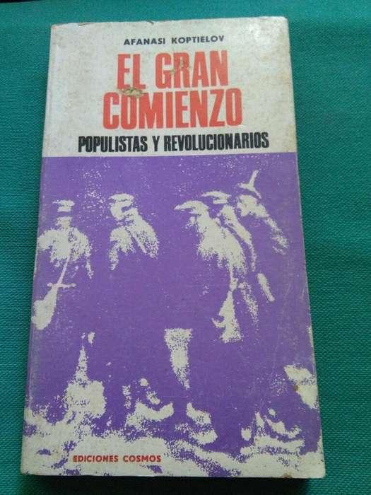El Gran Comienzo . vol 2 . Populistas Y Revolucionarios . Afanasi Koptielov