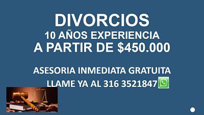 ABOGADO Divorcios a Partir de 450.000 Llama YA 316 3521847