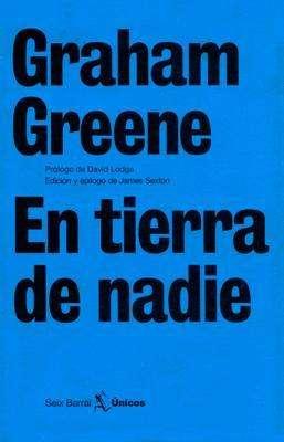 Libro: En tierra de nadie, de Graham Greene [novela de espionaje]