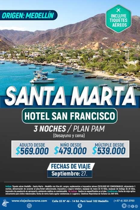Viaje como un Rey a Santa Marta H. SAN FRANCISCO con Viajes la Corona