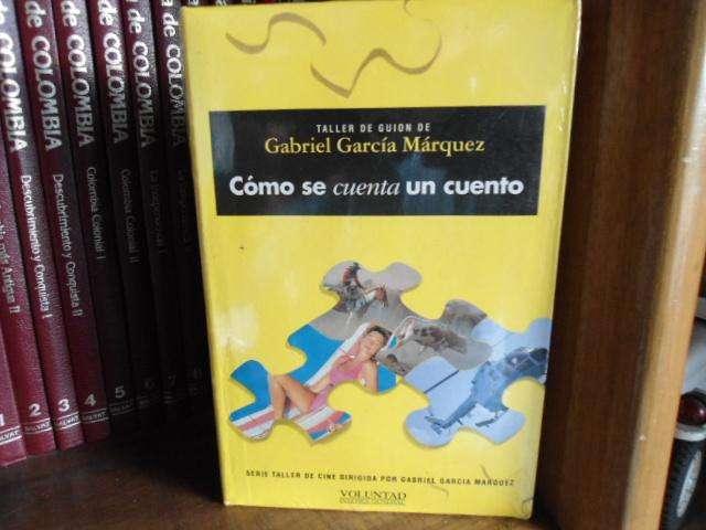 Gabriel García Márquez: Cómo se cuenta un cuento Taller de Guión