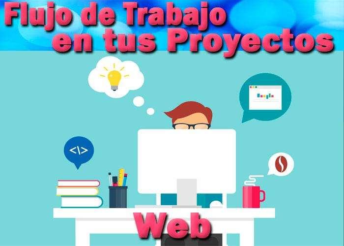Vídeo Curso Maneja el Flujo de Trabajo en tus Proyectos Web Referencia SKU: 763
