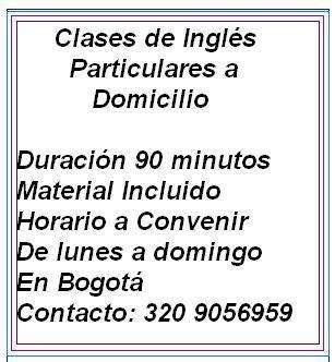 Clases de Inglés Particulares a Domicilio Duración 90 minutos precio 30mil pesos en Bogotá