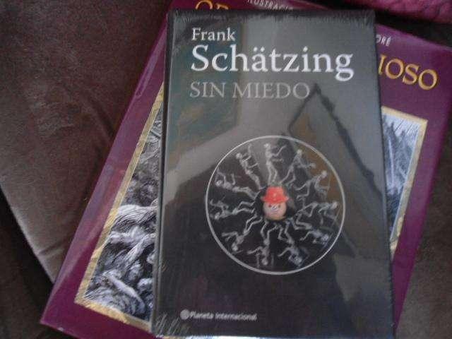 Franz Schätzing: Sin miedo
