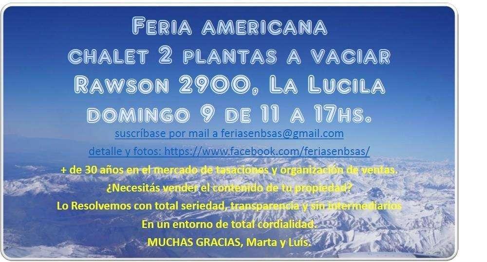Feria americana, chalet 2 plantas a vaciar domingo 9 junio 11 a 17hs