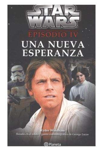 Star wars IV Una nueva esperanza