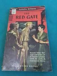 THE RED GATE . LASELLE GILMAN . LIBRO NOVELA EN INGLES