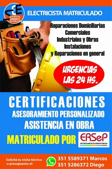 ELECTRICISTA MATRICULADO, CERTIFICACIONES, URGENCIAS LAS 24 Hs.