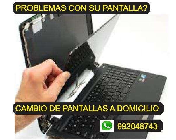 CAMBIO PANTALLAS PARA LAPTOP A DOMICILIO/ LENOVO/ ASUS/ ETC..