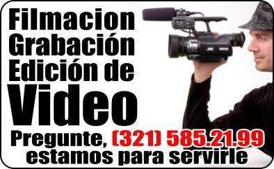 Grabación filmación y edición de todo tipo de video
