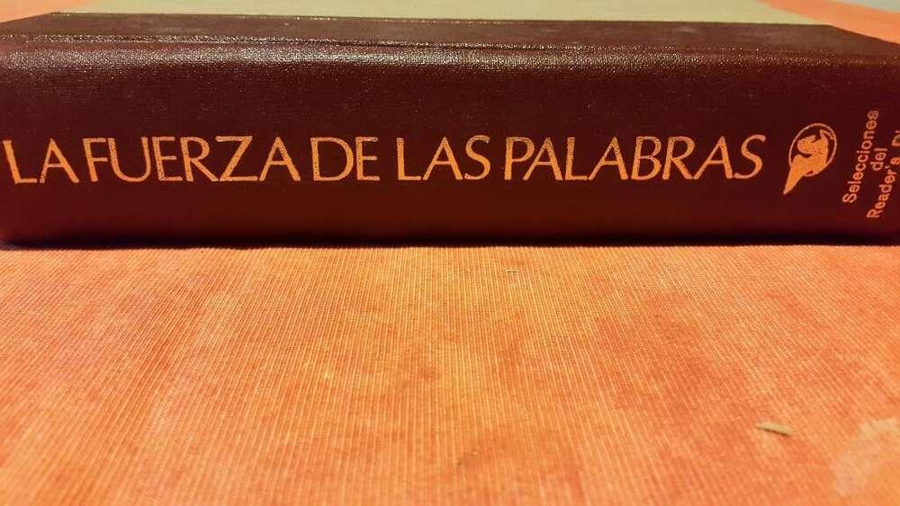 La Fuerza de Las Palabras. Seleccion Del R.digest.