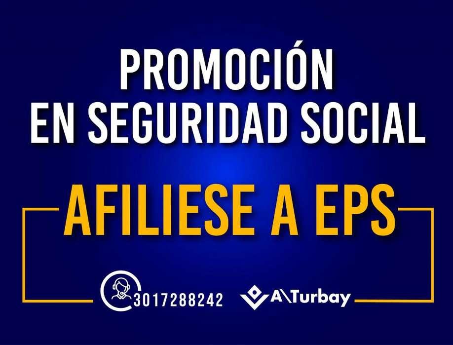 AFILIACION A EPS INDEPENDIENTE - Cel: 3017288242 Tenemos convenio con todas las EPS y las mejores cajas del País.