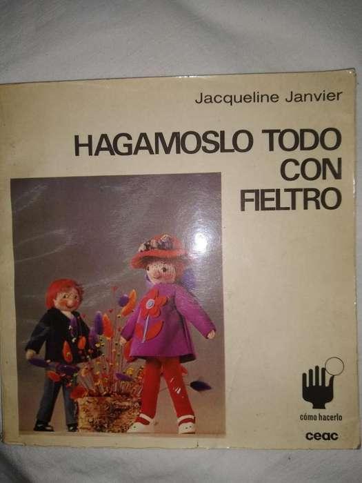 Hagamoslo Todo Con Fieltro- Janvier, Jacqueline PERFECTO