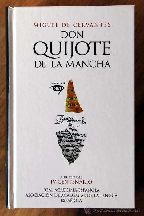 DON QUIJOTE CERVANTES Edición IV CENTENARIO RAE