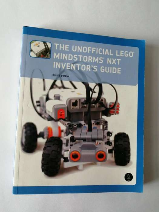 THE UNOFFICIAL LEGO MINDSTORMS NXT INVENTORS GUIDE - (David j.perdue)