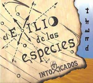 Cd El exilio de las especies Intoxicados