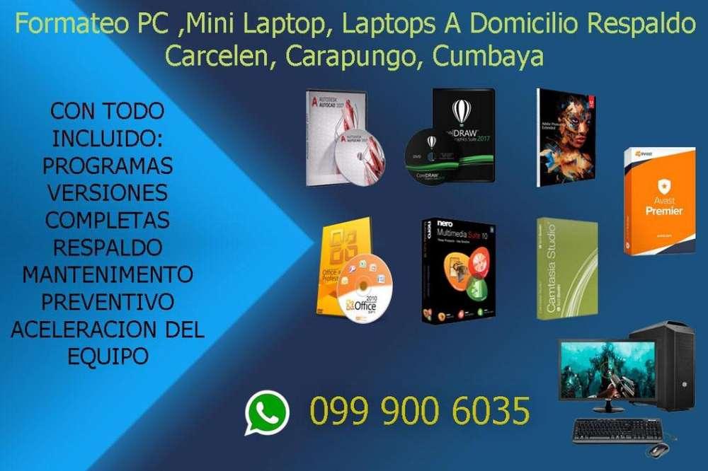 Formateo PC ,Mini Laptop, Laptops A Domicilio Respaldo Carcelen, Carapungo, Cumbaya