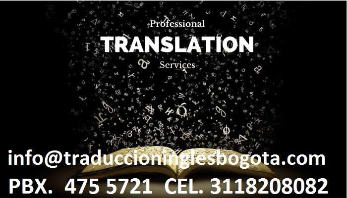 Traducción de Texto Inglés Español y viceversa. Traductores Profesionales PBX 4755721