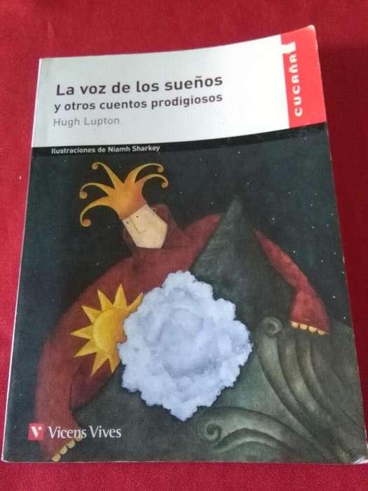 La Voz de Los Sueños Y Otros Cuentos prodigiosos . Hugh Lupton . Con ilustraciones y actividades 2011