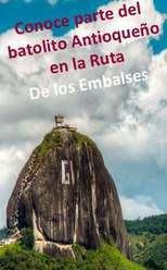 Día de Sol en Guatapé, El Peñol y Marinilla por solo 79.000 persona SALIDAS TODOS LOS DÍAS