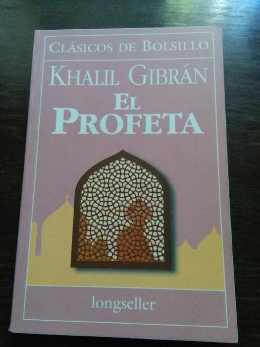 El Profeta . Khalil Gibran . Longseller clasicos de bolsillo