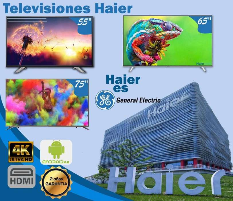 TELEVISORES HAIER DE GENERAL ELECTRIC GARANTIA SMART TV 2 AÑOS WIFI LAN 4K SLIM 55 65 75 PULGADAS PROMOCION QUITO