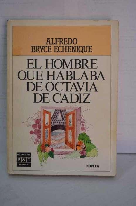 Vendo libro El Hombre que Hablaba de Octavia de Cadiz Alfredo Bryce.