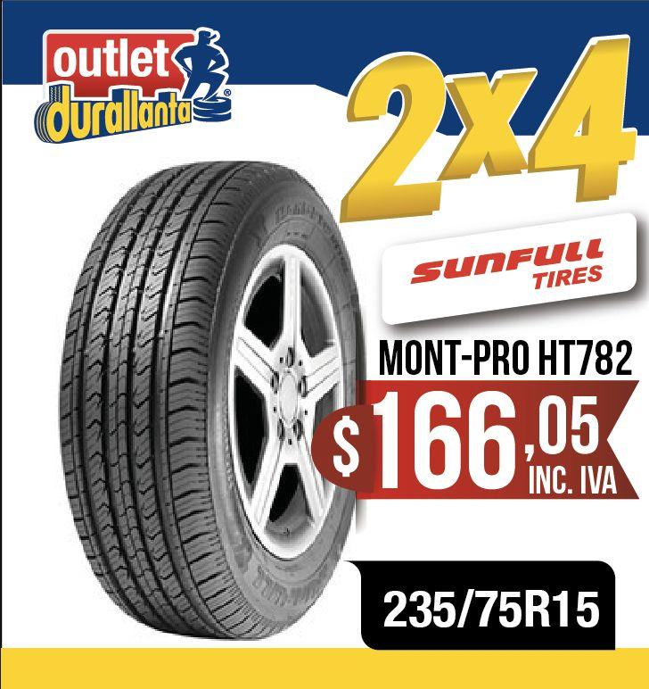LLANTAS 235/75R15 SUNFULL MONT-PRO HT782 LUV D-MAX  BT-50 KORANDO A230 Montero Sport 4WD KORANDO A200XDI 4X2 MT SAFE 2.2