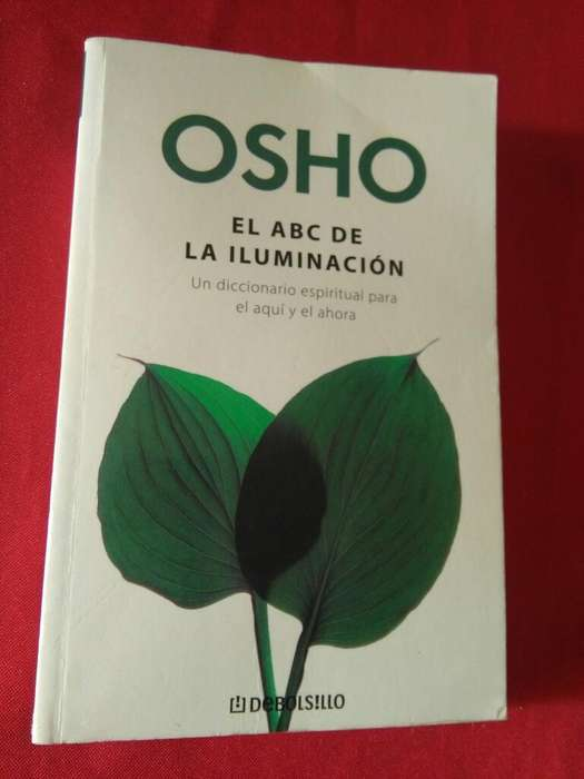 El Abc de La Iluminación . Osho . Libro . Debolsillo
