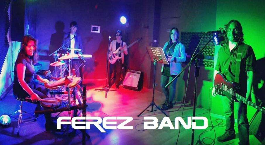 FEREZ BAND Banda De Pop y Rock Para Fiestas NO ORQUESTA Matrimonios, Quinceañeras, Aniversarios, Boda Civil