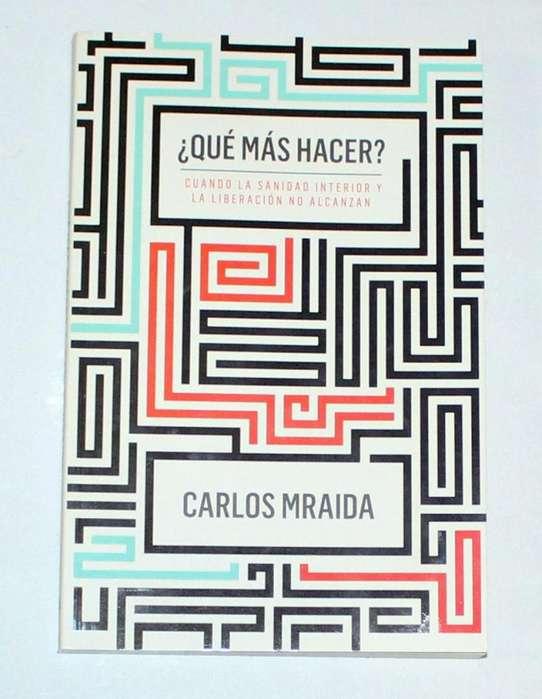 Libro ¿Qué más hacer? Carlos Mraida