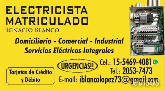 Electricista Matriculado Urgencias las 24 hs En zona Oeste