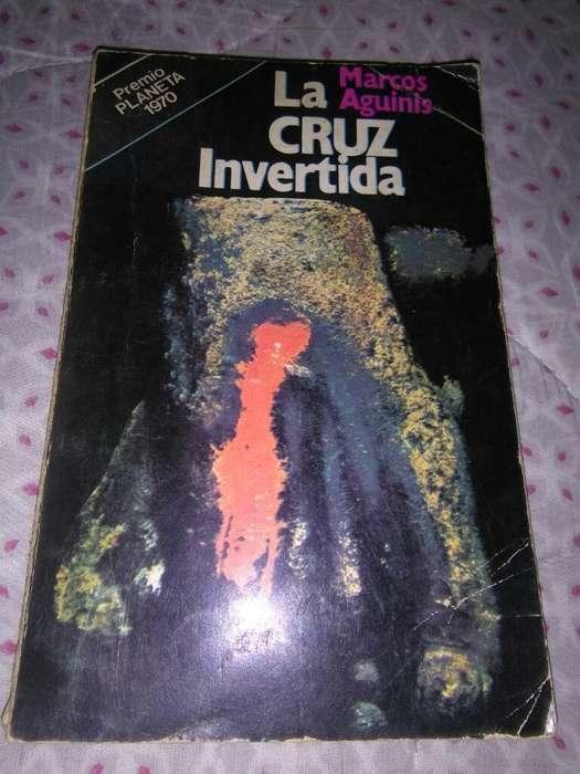 La Cruz Invertida . Marcos Aguinis . Novela libro