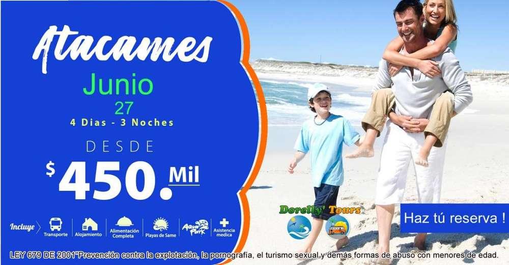EXCURSIÓN PARA ATACAMES –ECUADOR, 450.000 X PERSONA, 27 JUNIO 2019 CEL 3117950317 Y3194701380