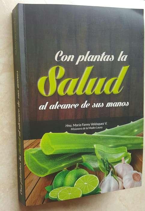 con Plantas La Salud Al Alcance de Tus M