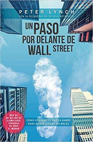 Un paso adelante de Wall street por Peter Linch