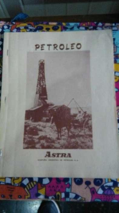 Petroleo Astra Compañía Argentina 1984 rara revista oficial