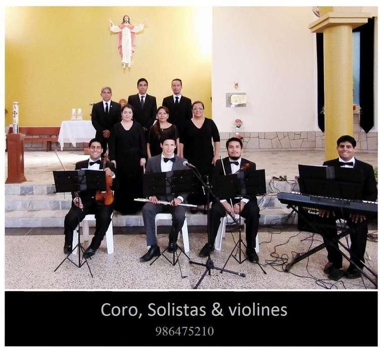Coro, Solistas y violines, para misa, Bodas, matrimonio Civíl, Cenas Miraflores, La Molina, San Isidro, y en todo Lima
