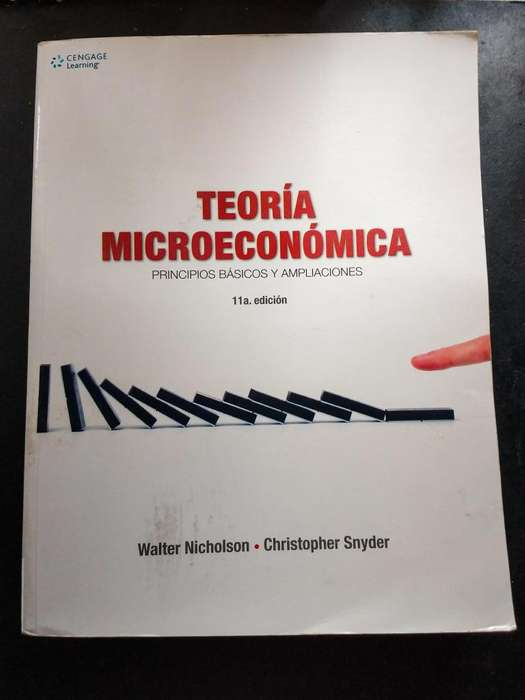 Teoría microeconómica: principios básicos y aplicaciones 11a Edición