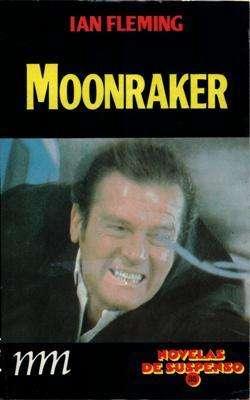 Libro: Moonraker, de Ian Fleming [novela de espionaje]