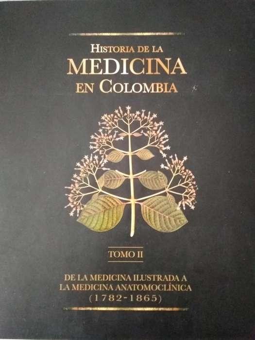 HISTORIA DE LA MEDICINA EN COLOMBIA tomo II