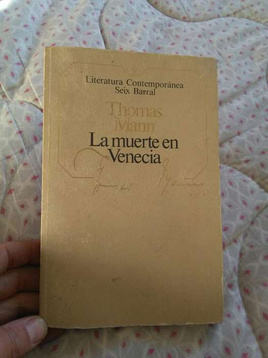 La Muerte en Venecia . Thomas Mann . Libro novela Seix Barral