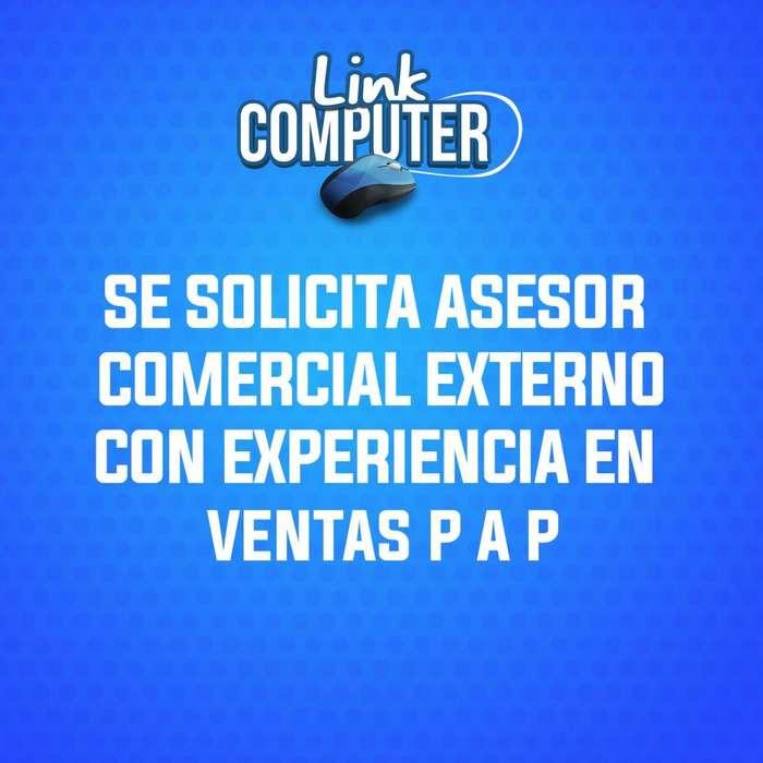 Se solicita Asesor Comercial Externo P A P