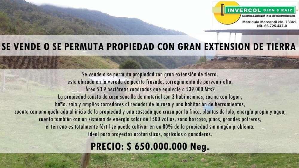 SE VENDE O SE PERMUTA PROPIEDAD CON GRAN EXTENSION DE TIERRA