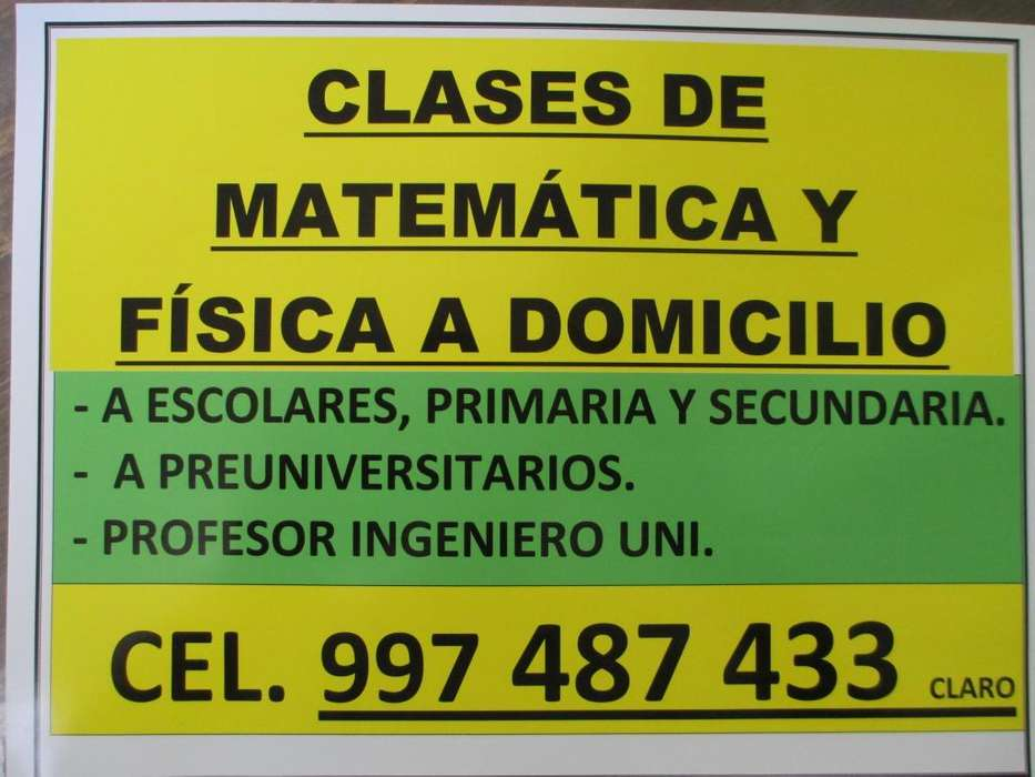CLASES DE MATEMÁTICA Y FÍSICA A DOMICILIO A ESCOLARES Y PREUNIVERSITARIOS : CEPREPUC, PRESANMARCOS....