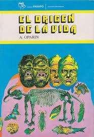 El origen de la vida A.Oparin
