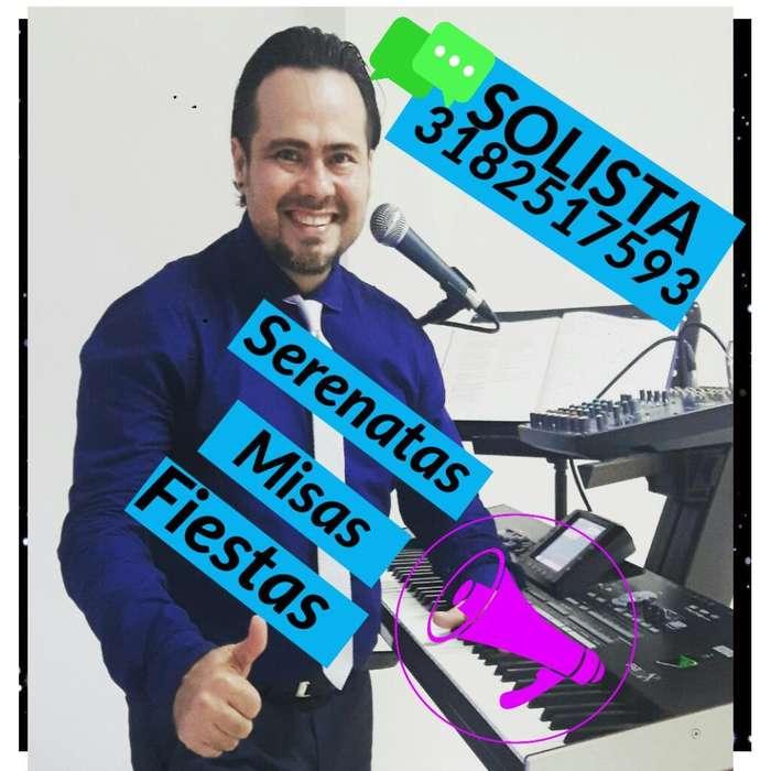 Serenatas Solista Croosover con Organeta