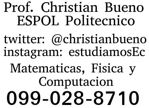 Clases particulares a domicilio de Matematicas, Fisica, Estadistica y Computacion en Guayaquil