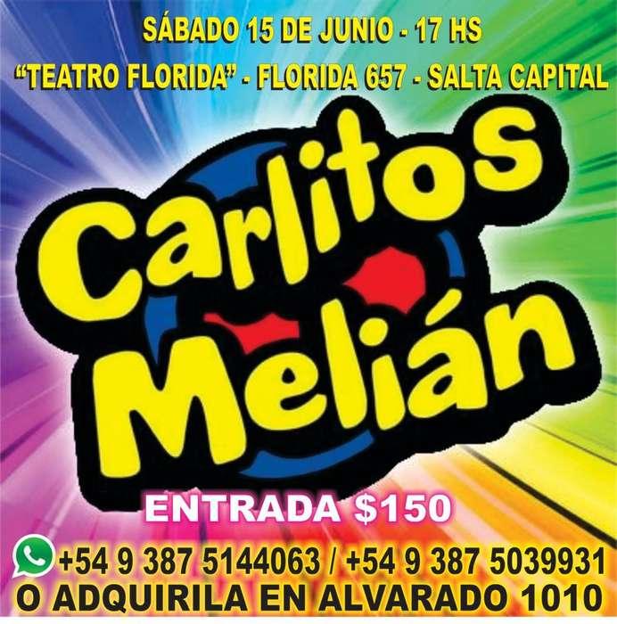 EL SHOW DE CARLITOS MELIAN EN SALTA!!!