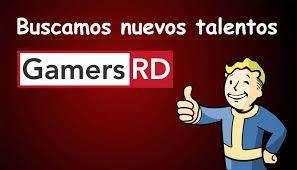 En GamersRD buscamos nuevos talentos. Hemos crecido y necesitamos mas integrantes. Esta es ¡Tú Oportunidad!